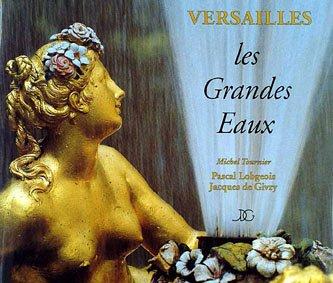 9782911888021: Versailles, les Grandes Eaux