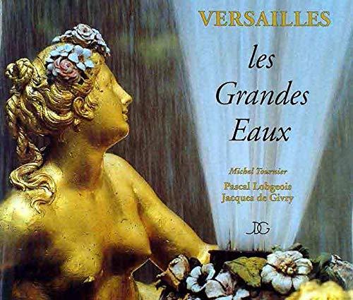 9782911888113: Versailles : Les Grandes Eaux
