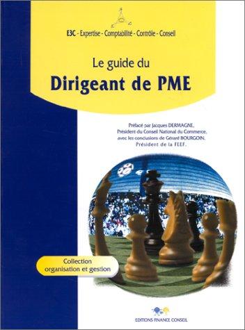 9782911923005: Le guide du dirigeant de PME