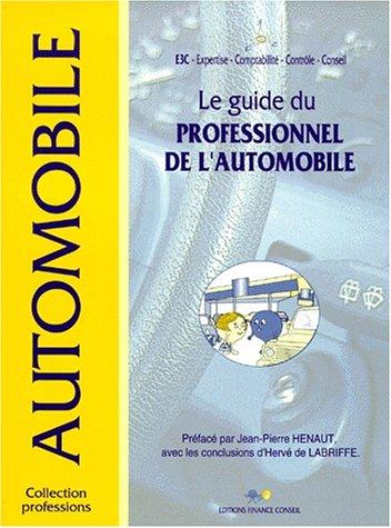 9782911923104: Le guide du professionnel de l'automobile