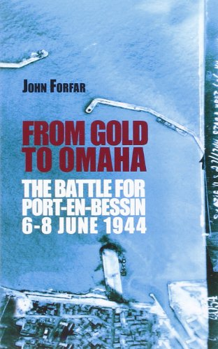 9782911924446: FROM GOLD TO OMAHA - The Battle for Port-en-Bessin
