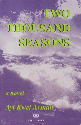 Two Thousand Seasons: Armah, Ayi Kwei