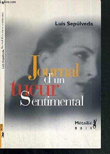 9782911938023: Journal d'un tueur sentimental
