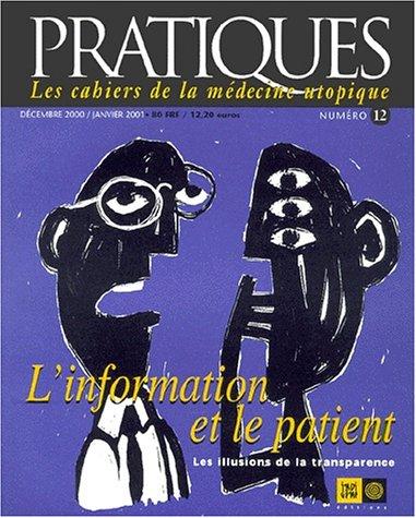 9782911939310: Pratiques nø12 : l'information et le patient