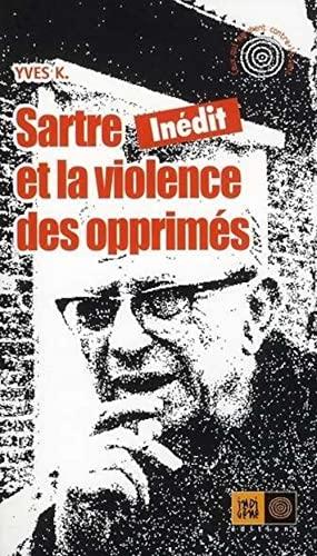 9782911939747: Sartre et la violence des opprimés
