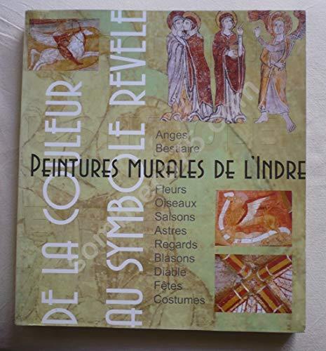 9782911948213: Peintures murales de l'Indre : De la couleur au symbole r�v�l�