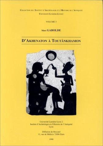 9782911971020: D'akhenaton a toutankhamon
