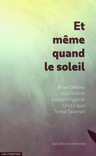 9782911991875: Et Meme Quand le Soleil
