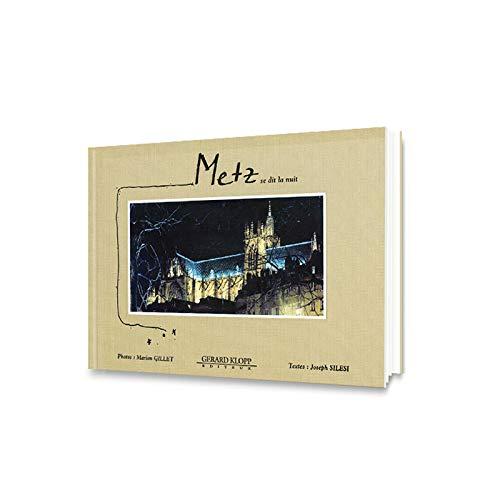9782911992537: Metz se dit la nuit : Avec 1 plan