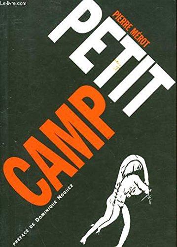 Petit camp: Merot/Pierre