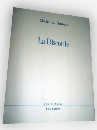 LA DISCORDE: THOMAS C MICHEL