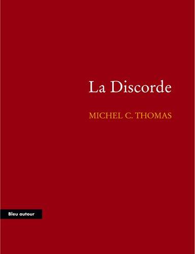 La discorde (La Petite Collection de Bleu: Michel-C Thomas