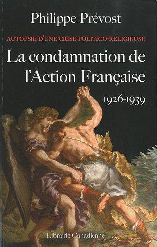 9782912023018: Autopsie d'une crise politico-religieuse : La condamnation de l'action française (1926-1939)
