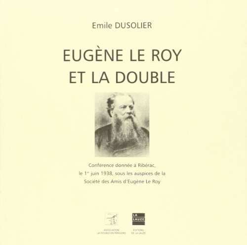 9782912032744: Eugène Le Roy et La Double (French Edition)