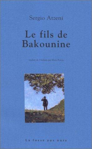 9782912042224: Le Fils de Bakounine