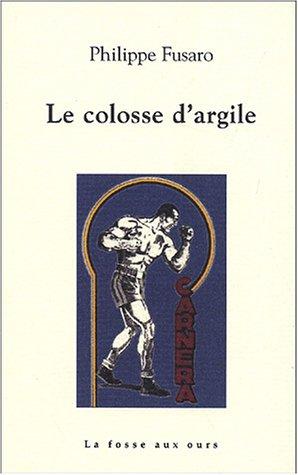 9782912042675: Le colosse d'argile