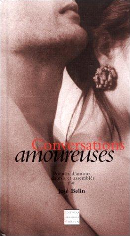9782912051004: Conversations amoureuses : Poèmes d'amour