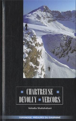 9782912063281: Chartreuse-Devoluy-Vercors