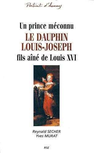 9782912064011: Le dauphin louis-Joseph : fils aîné de Louis XVI