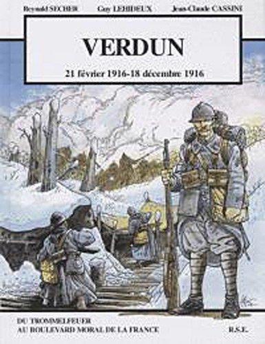 9782912064295: Verdun : 21 f�vrier 1916 - 18 d�cembre 1916 (M�moire du futur)