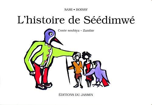 Histoire de Seedimwe: Boissy