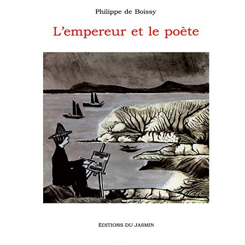 L'empereur et le poete (Kare): Boissy