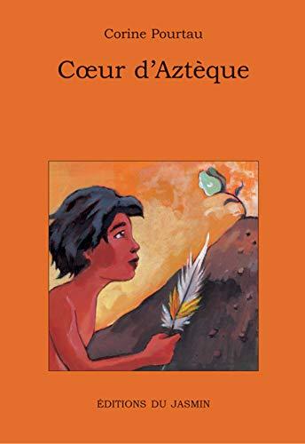 9782912080431: Coeur d'Azt�que