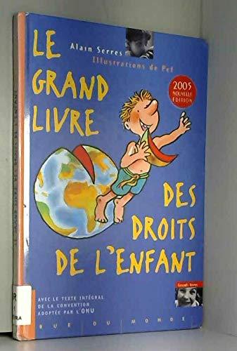 9782912084255: Le grand livre des droits de l'enfant