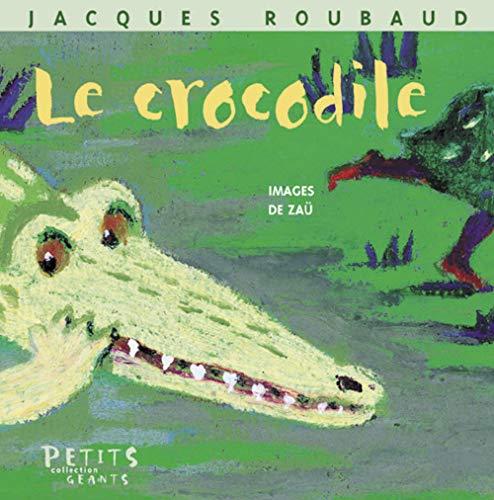 Crocodile (Le): Roubaud, Jacques