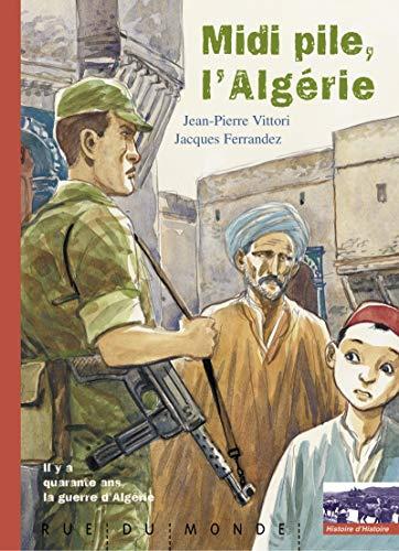 9782912084545: Midi pile, l'Algérie