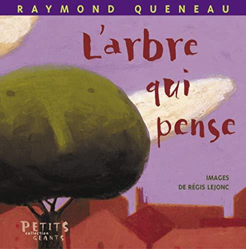 Arbre qui pense (L'): Queneau, Raymond