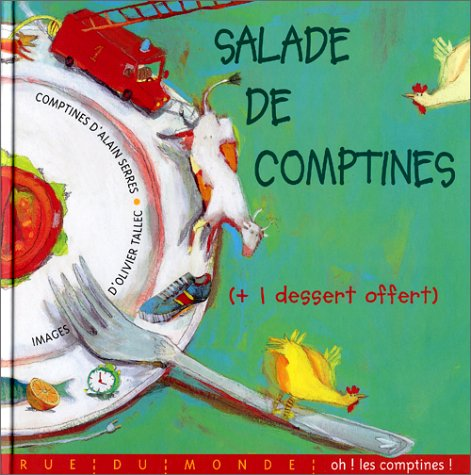 Salade de comptines: Serres, Alain