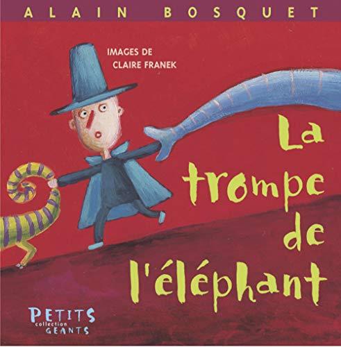 La trompe de l'Elephant: Alain Bosquet