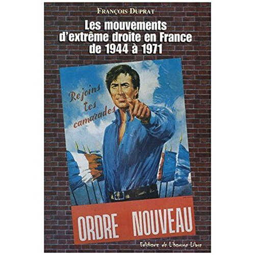 9782912104045: Les mouvements d'extr�me-droite en France de 1944 � 1971