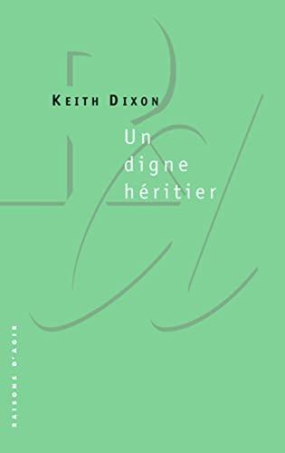 Un digne héritier: Dixon, Keith
