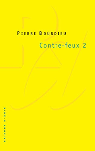 Contre-feux, tome 2 (French Edition): Bourdieu, Pierre