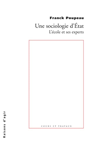 Une sociologie d'Etat: Poupeau, Franck