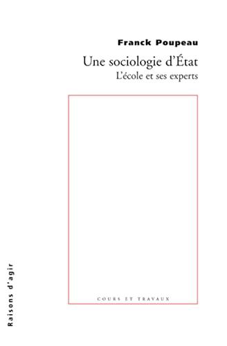 9782912107183: Une sociologie d'Etat : L'école et ses experts en France