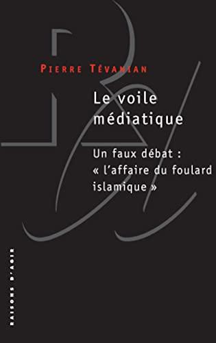 Voile médiatique (Le): Tévanian, Pierre