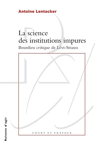 Science des institutions impures: Lentacker, Antoine