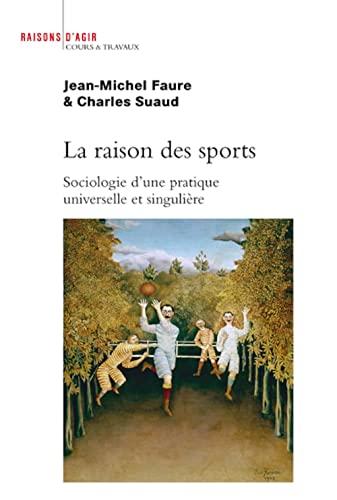 Raison des sports (La): Suaud, Charles