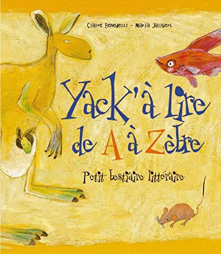 9782912138163: Yack � lire de A � z�bre