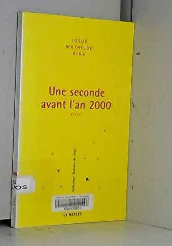 Une seconde avant l'an 2000: n/a