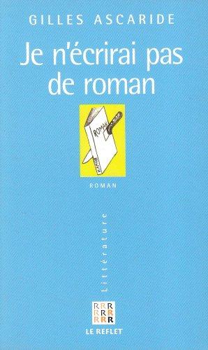 9782912162205: Je n'écrirai pas de roman