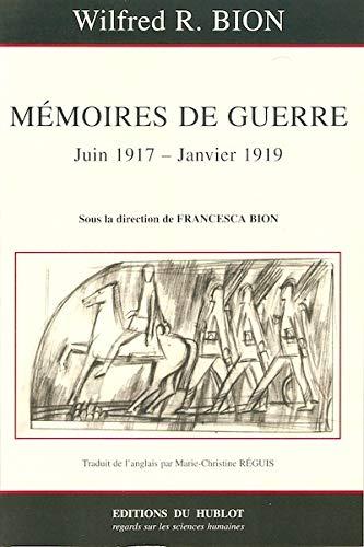 9782912186102: M�moires de guerre 26 juin 1917-10 janvier 1919