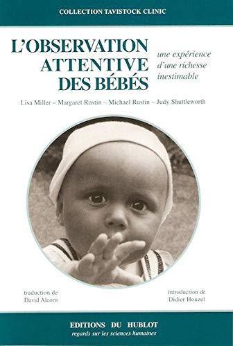OBSERVATION ATTENTIVE DES BEBES -L-: COLLECTIF 2E ED 2002