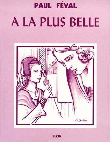 A la plus belle (la fee des: Paul Féval