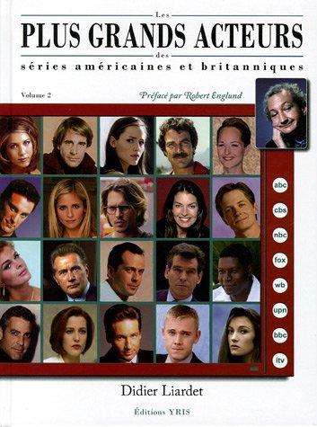 9782912215154: Les plus grands acteurs des séries américaines et britanniques : Volume 2