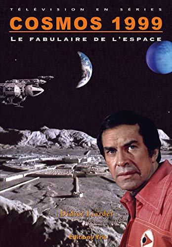 9782912215352: Cosmos 1999, le Fabulaire de l'Espace