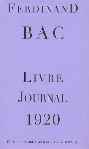 9782912222411: Livre Journal 1920 Ferdinand Bac